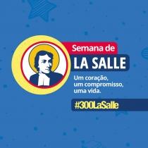Semana para reviver obra e valores de La Salle