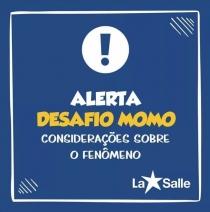 La Salle alerta para fenômeno
