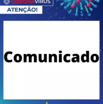 Comunicado - Funcionamento dos serviços e contatos