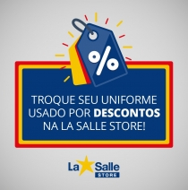 Troque seu Uniforme Usado na La Salle Store!