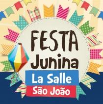 7 de julho: Festa Junina do La Salle São João