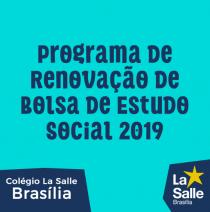 Programa de Renovação de Bolsa de Estudo Social 2019