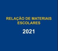 Relação de materiais escolares - 2021