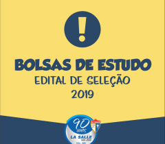 Edital de SELEÇÃO de Bolsas de Estudos para 2019
