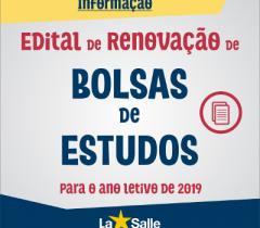 Edital de RENOVAÇÃO de Bolsas de Estudos para 2019