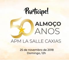 Almoço 50 Anos APM La Salle Caxias!