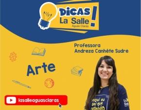Dicas La Salle Arte, com a professora Andreza Sudré