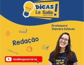 Dicas La Salle Redação, com a professora Itamara