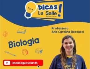 Dicas La Salle Biologia, com a professora Ana Carolina Boccucci